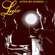 'After My Divorce' / 'Master's Gone Away' 7-inch
